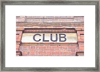 Club Sign Framed Print by Tom Gowanlock