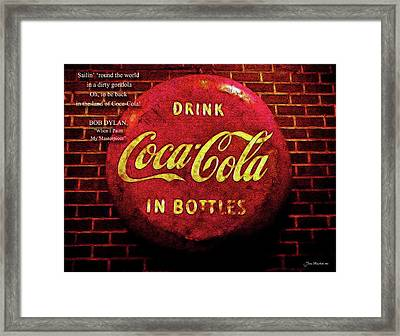 Coca Cola Dylan Quote Framed Print by Joan  Minchak