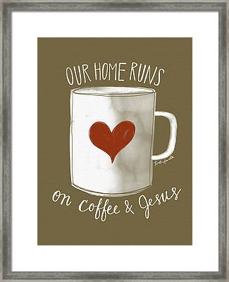 Coffee And Jesus Framed Print by Katie Doucette