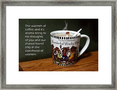 Coffee And You Framed Print by Linda Phelps