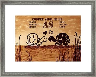 Coffee Lovers Reminder Framed Print