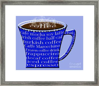 Coffee Mug Blue Typography Framed Print by Andee Design