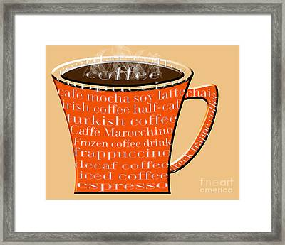 Coffee Mug Orange Typography Framed Print by Andee Design