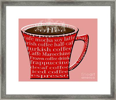 Coffee Mug Red Typography Framed Print by Andee Design