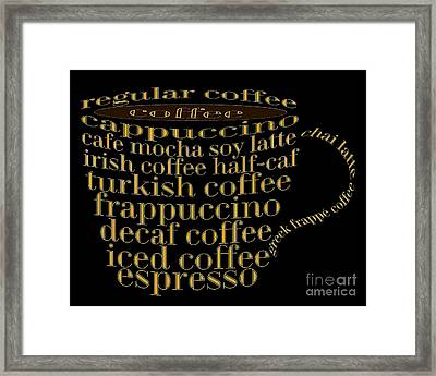 Coffee Shoppe Coffee Names Black 1 Typography Framed Print by Andee Design
