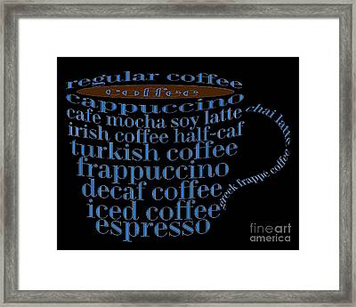Coffee Shoppe Coffee Names Black 2 Typography Framed Print by Andee Design