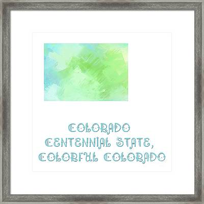 Colorado - Centennial State - Colorful Colorado - Map - State Phrase - Geology Framed Print by Andee Design