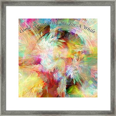 Come Away Framed Print by Margie Chapman