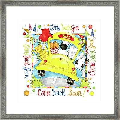 Come Back Soon Framed Print by P.s. Art Studios