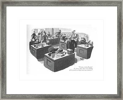 Come, Come, Logan! In Times Like These Framed Print by Robert J. Day
