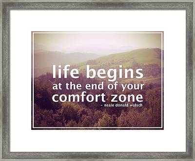 Comfort Zone Framed Print by The Rose Colored Lens