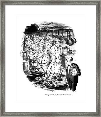 Compliments To The Chef!  Pass It On Framed Print