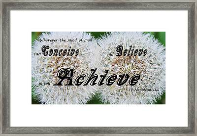 Conceive Believe Achieve Framed Print