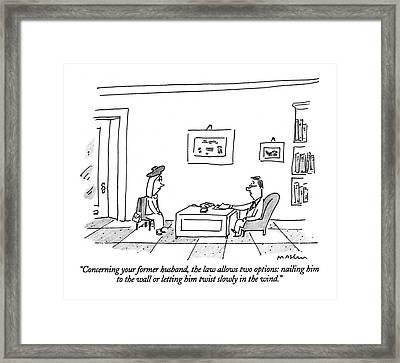 Concerning Your Former Husband Framed Print