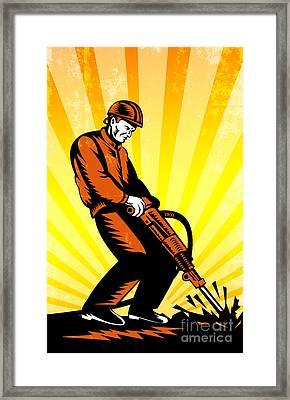 Construction Worker Jackhammer Retro Poster Framed Print by Aloysius Patrimonio