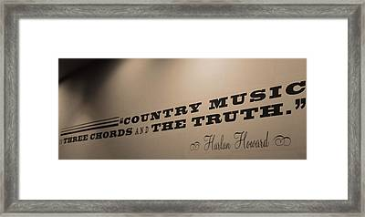 Country Music Is The Truth Framed Print by Dan Sproul