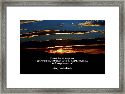 Courage Framed Print by Cathy Shiflett
