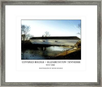 Covered Bridge - Elizabethton Tennessee Framed Print