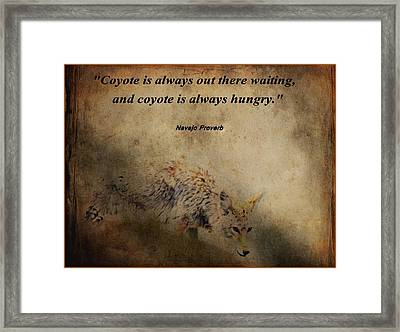 Coyote Proverb Framed Print by Dan Sproul