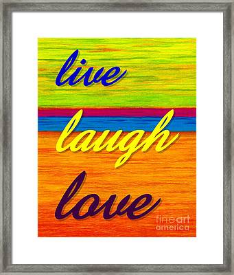 Cp001 Live Laugh Love Framed Print by David K Small