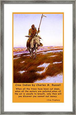 Cree Indian Prophecy Framed Print by Charles Russell