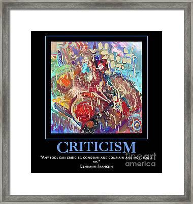Criticism Framed Print