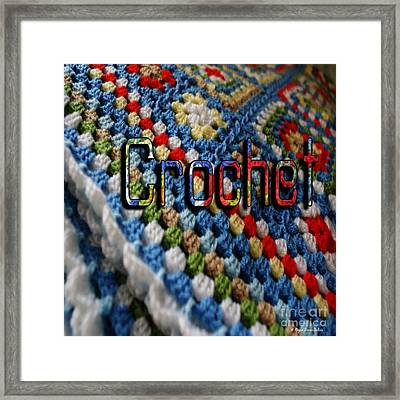 Crochet Framed Print by Megan Dirsa-DuBois