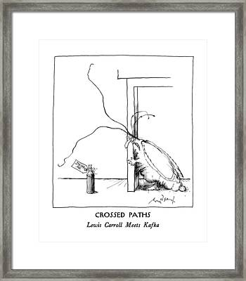 Crossed Paths Lewis Carroll Meets Kafka Framed Print by Ronald Searle