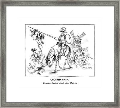 Crossed Paths Toulouse-lautrec Meets Don Quixote Framed Print