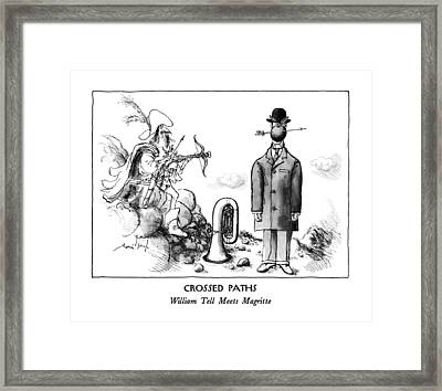 Crossed Paths William Tell Meets Magritte Framed Print