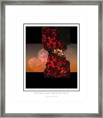 Crumbling Framed Print by Steve Godleski