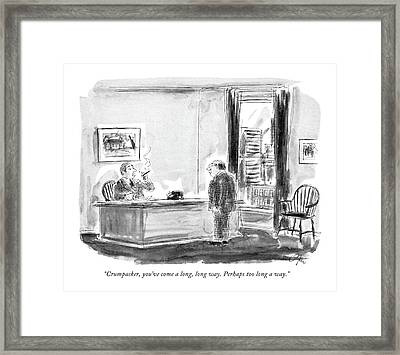 Crumpacker, You've Come A Long, Long Way. Perhaps Framed Print by Everett Opie