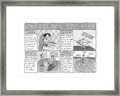 Cryogenic Cookery Framed Print by Roz Chast