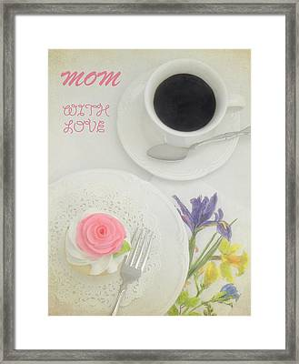 Cupcake And Coffee For Mom Framed Print by Sandi OReilly