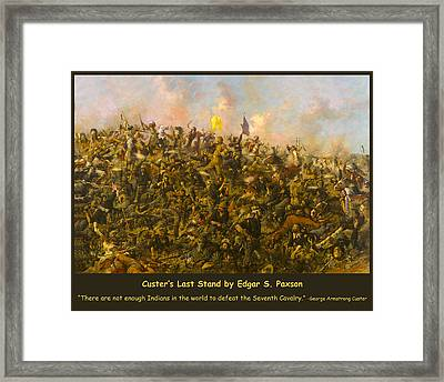 Custers Last Stand Framed Print by Edgar S Paxson
