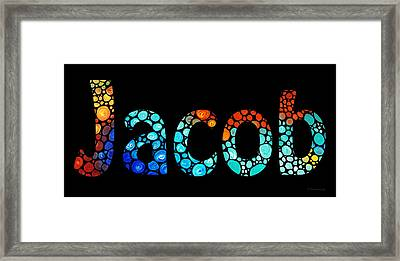 Customized Baby Kids Adults Pets Names - Jacob 3 Name Framed Print by Sharon Cummings
