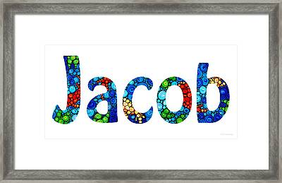Customized Baby Kids Adults Pets Names - Jacob Name Framed Print by Sharon Cummings