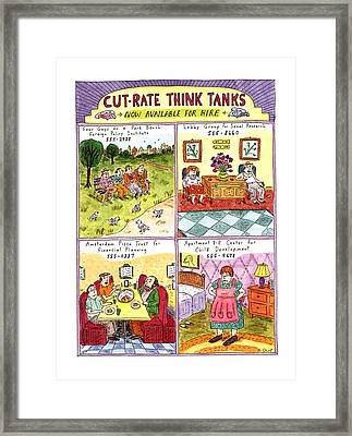 Cut-rate Think Tanks Framed Print by Roz Chast