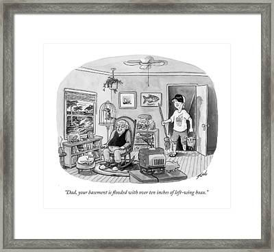 Dad, Your Basement Is Flooded With Over Ten Framed Print by Tom Toro