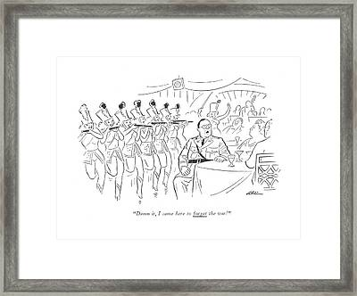 Damn It, I Came Here To Forget The War! Framed Print by  Alain