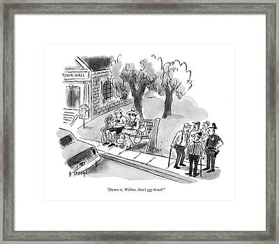 Damn It, Wilbur, That's Our Bench! Framed Print by Barney Tobey