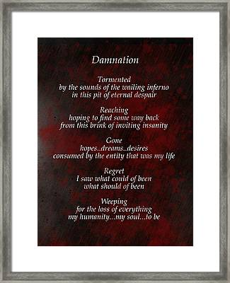Damnation Framed Print by Rhonda Barrett