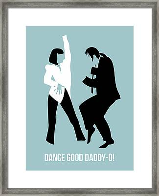 Dance Good Poster 1 Framed Print
