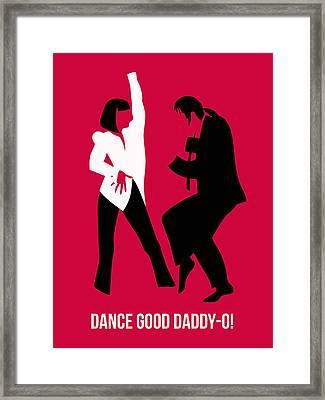 Dance Good Poster 2 Framed Print by Naxart Studio