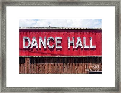 Framed Print featuring the photograph Dance Hall Sign by Gunter Nezhoda