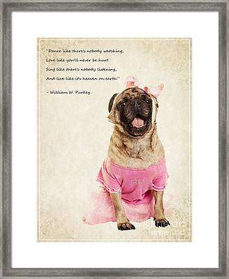 Dance Like There's Nobody Watching Framed Print