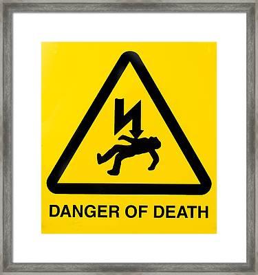 Danger Of Death Framed Print