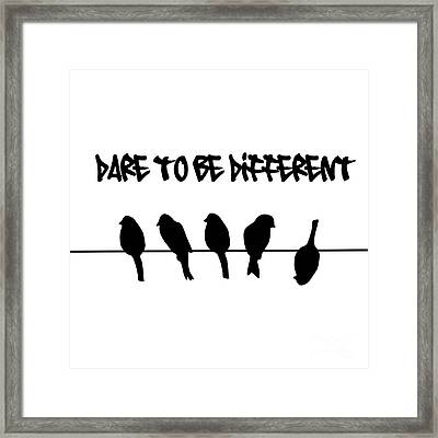 Dare To Be Different Birds On A Wire Framed Print