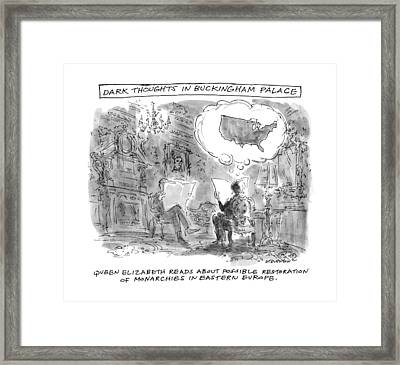 Dark Thoughts In Buckingham Palace Framed Print by James Stevenson