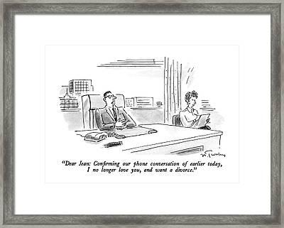 Dear Jean: Con?rming Our Phone Conversation Framed Print